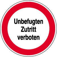 Hinweisschild zur Betriebskennzeichnung Unbefugten Zutritt verboten,Alu,31,50cm