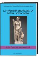 Titelbild von 'LA TRADICIÓN ERÓTICA EN LA POESÍA LATINA TARDÍA'