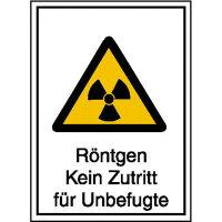 Warnschild/Strahlenschutz Röntgen Kein Zutritt für Unbefugte,Alu, 21,00x29,70 cm