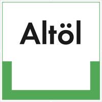Abfallkennzeichnung - Textschild, Altöl, Größe (BxH): 20,0 x 20,0 cm