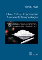 Titelbild von 'Kokain, Ecstasy, Amphetamine und verwandte Designerdrogen'