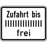 Anwendungsbeispiel: VZ Nr. 1028-33, (Zufahrt bis ... frei)