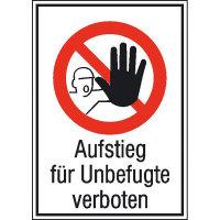 Aufstieg für Unbefugte verboten Verbotsschild, selbstkl. Folie ,13,10x18,50cm DIN 4844-2 D-P006 + Zusatztext ASR A1.3 D-P006 + Zusatztext