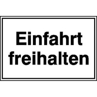 Einfahrt freihalten Hinweisschild für Einfahrten, Alu geprägt, Größe 30x20 cm