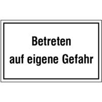 Modellbeispiel: Hinweisschild zur Betriebskennzeichnung, Betreten auf eigene Gefahr (Art. 11.5096)