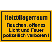 Modellbeispiel: Hinweisschild, Heizöllagerraum Rauchen, Feuer und offenes Licht verboten! (Art. 21.5055)