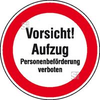 Modellbeispiel: Hinweisschild, Vorsicht! Aufzug, Personenbeförderung verboten (Art. 21.1191)