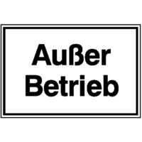 Modellbeispiel:, Hinweisschild für Betriebssicherheit, Außer Betrieb (Art. 21.5822)