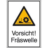 Vorsicht! Fräswelle Warnschild, selbstkl. Folie, Größe 13,10x18,50cm DIN 4844-2 D-W022 + Zusatztext